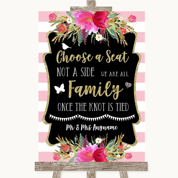 Gold & Pink Stripes Choose A Seat We Are All Family Personalised Wedding Sign