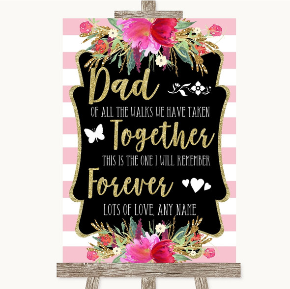 Gold & Pink Stripes Dad Walk Down The Aisle Personalised Wedding Sign
