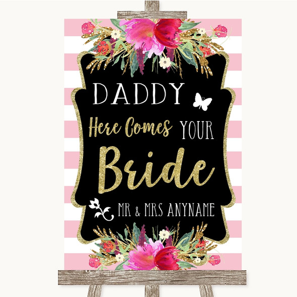 Gold & Pink Stripes Daddy Here Comes Your Bride Personalised Wedding Sign