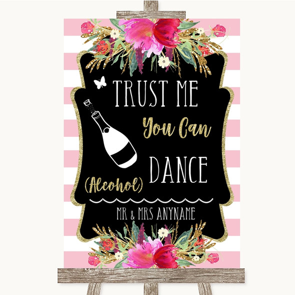 Gold & Pink Stripes Alcohol Says You Can Dance Personalised Wedding Sign