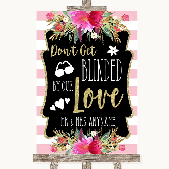 Gold & Pink Stripes Don't Be Blinded Sunglasses Personalised Wedding Sign