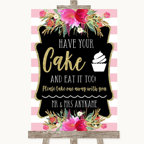 Gold & Pink Stripes Have Your Cake & Eat It Too Personalised Wedding Sign