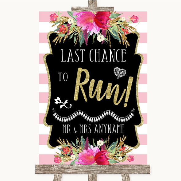 Gold & Pink Stripes Last Chance To Run Personalised Wedding Sign