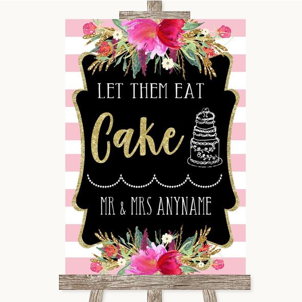 Gold & Pink Stripes Let Them Eat Cake Personalised Wedding Sign