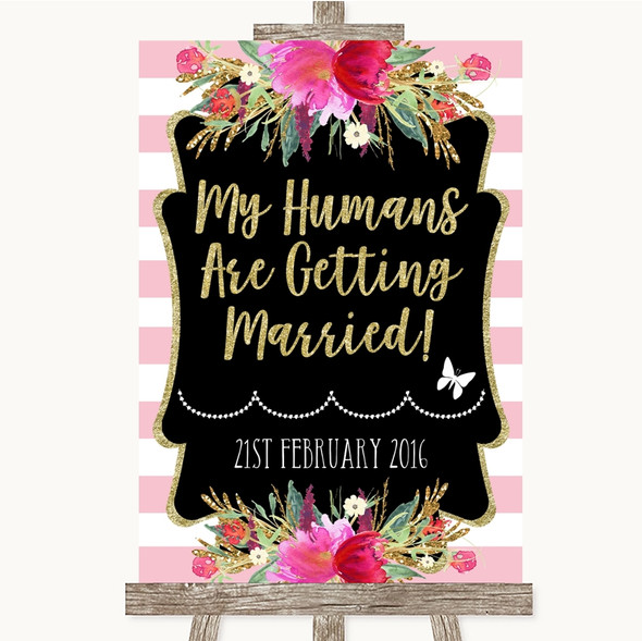 Gold & Pink Stripes My Humans Are Getting Married Personalised Wedding Sign