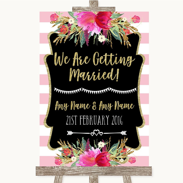 Gold & Pink Stripes We Are Getting Married Personalised Wedding Sign