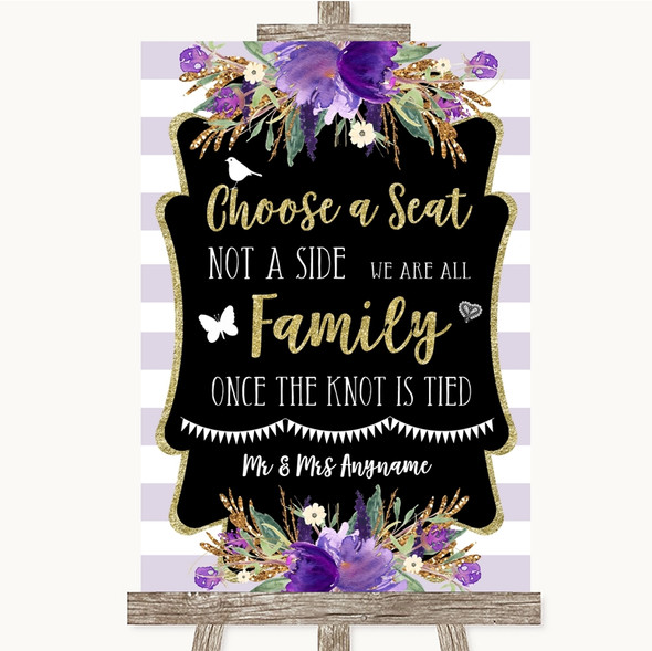Gold & Purple Stripes Choose A Seat We Are All Family Personalised Wedding Sign