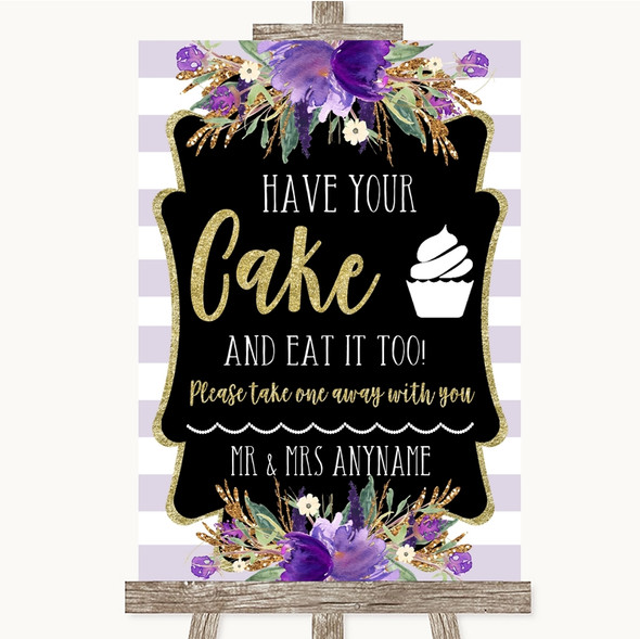 Gold & Purple Stripes Have Your Cake & Eat It Too Personalised Wedding Sign