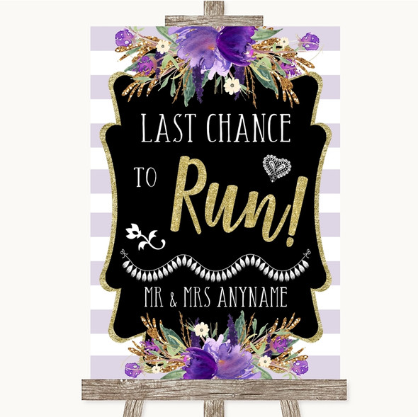 Gold & Purple Stripes Last Chance To Run Personalised Wedding Sign