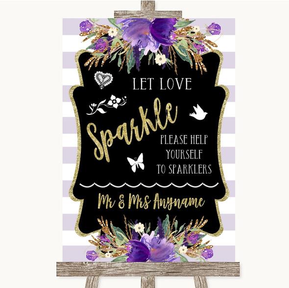 Gold & Purple Stripes Let Love Sparkle Sparkler Send Off Wedding Sign