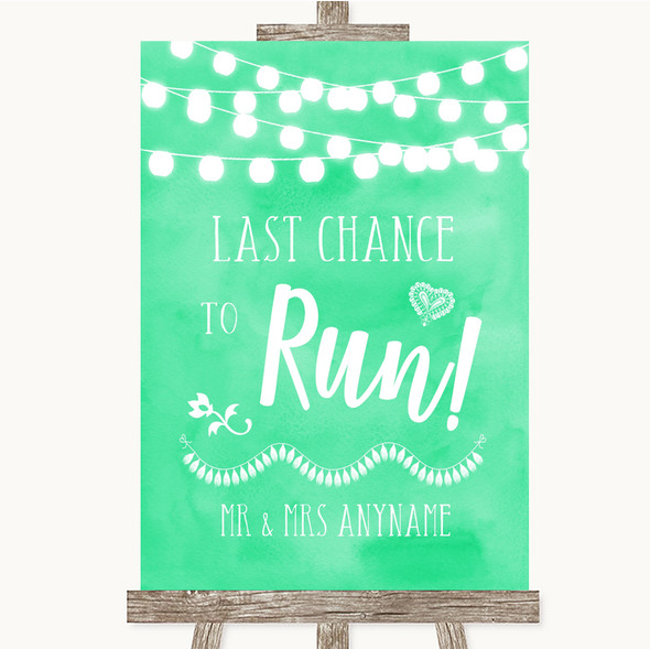 Mint Green Watercolour Lights Last Chance To Run Personalised Wedding Sign