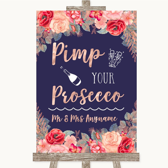 Navy Blue Blush Rose Gold Pimp Your Prosecco Personalised Wedding Sign