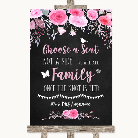Chalk Style Watercolour Pink Floral Choose A Seat We Are All Family Wedding Sign