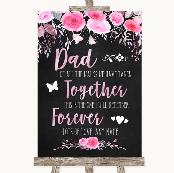 Chalk Style Watercolour Pink Floral Dad Walk Down The Aisle Wedding Sign