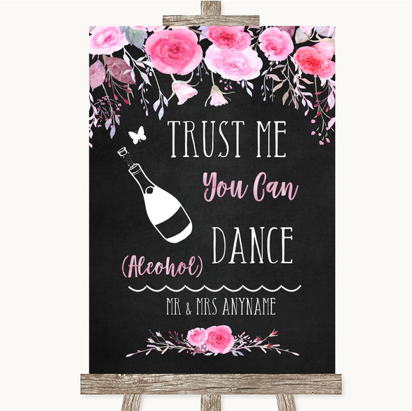 Chalk Style Watercolour Pink Floral Alcohol Says You Can Dance Wedding Sign