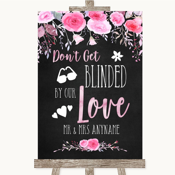 Chalk Style Watercolour Pink Floral Don't Be Blinded Sunglasses Wedding Sign