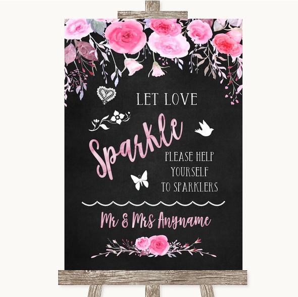 Chalk Watercolour Pink Floral Let Love Sparkle Sparkler Send Off Wedding Sign