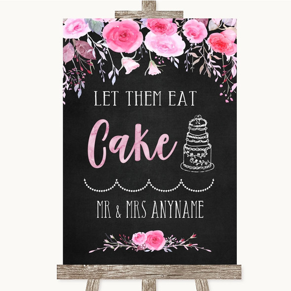 Chalk Style Watercolour Pink Floral Let Them Eat Cake Personalised Wedding Sign