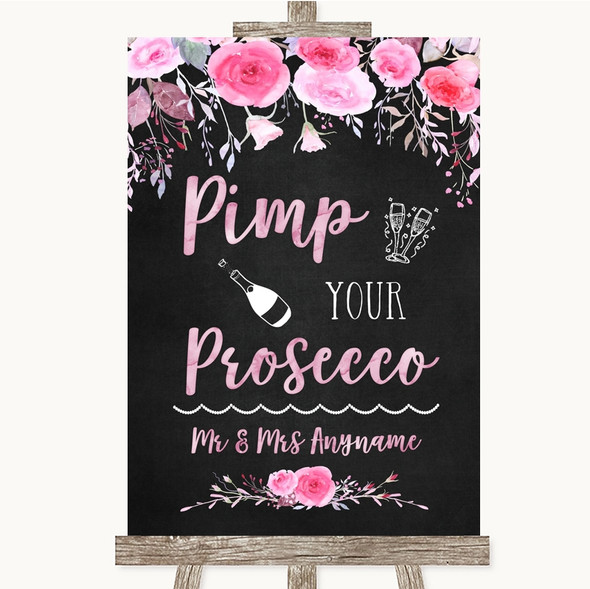 Chalk Style Watercolour Pink Floral Pimp Your Prosecco Personalised Wedding Sign