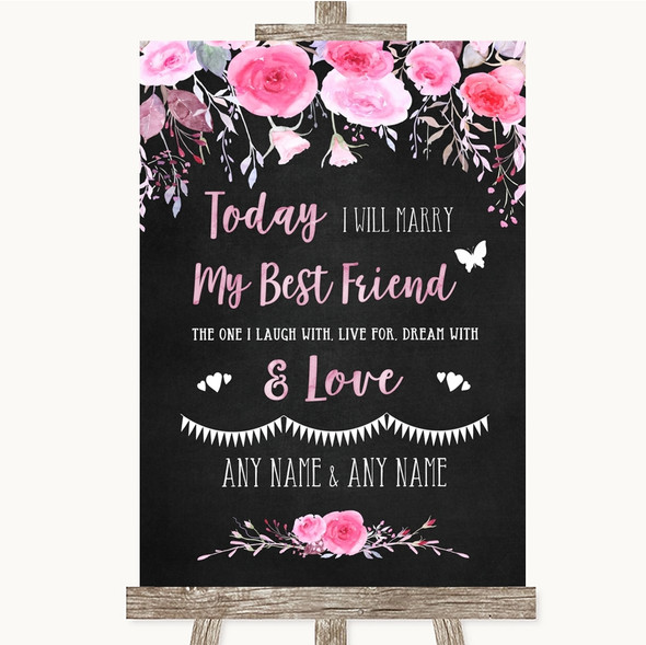 Chalk Style Watercolour Pink Floral Today I Marry My Best Friend Wedding Sign