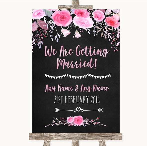 Chalk Style Watercolour Pink Floral We Are Getting Married Wedding Sign