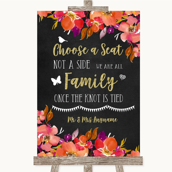 Pink Coral Orange & Purple Choose A Seat We Are All Family Wedding Sign