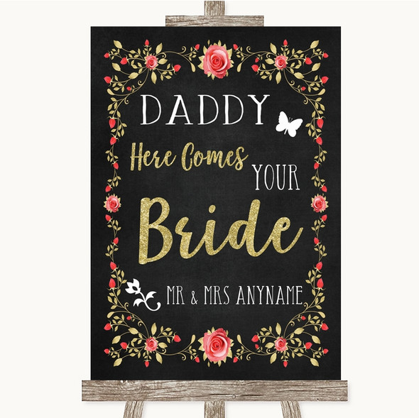 Chalk Style Blush Pink Rose & Gold Daddy Here Comes Your Bride Wedding Sign