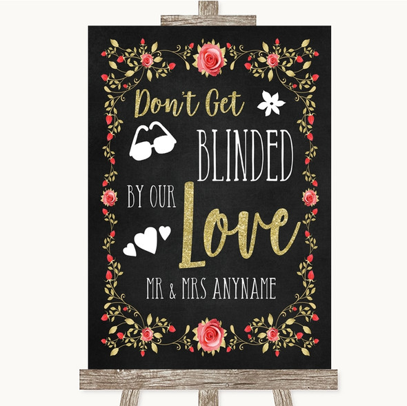 Chalk Style Blush Pink Rose & Gold Don't Be Blinded Sunglasses Wedding Sign