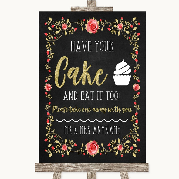 Chalk Style Blush Pink Rose & Gold Have Your Cake & Eat It Too Wedding Sign