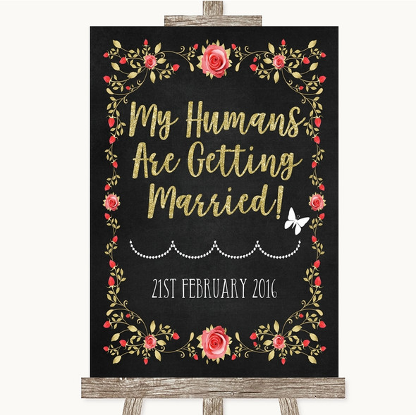 Chalk Style Blush Pink Rose & Gold My Humans Are Getting Married Wedding Sign
