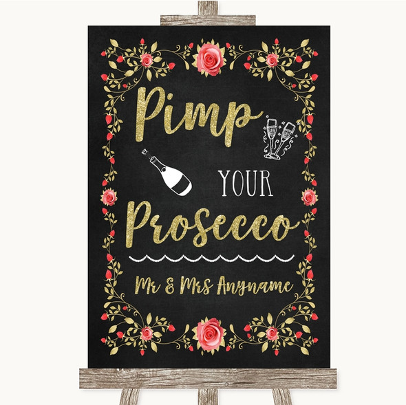 Chalk Style Blush Pink Rose & Gold Pimp Your Prosecco Personalised Wedding Sign