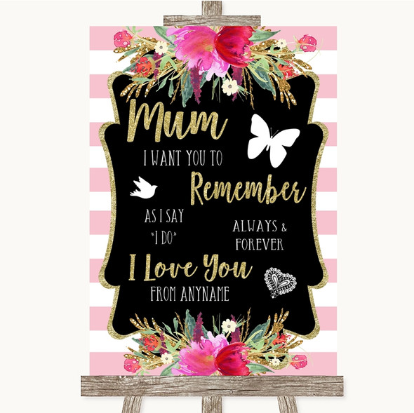 Gold & Pink Stripes I Love You Message For Mum Personalised Wedding Sign