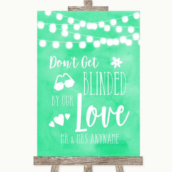 Mint Green Watercolour Lights Don't Be Blinded Sunglasses Wedding Sign