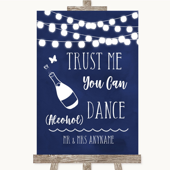 Navy Blue Watercolour Lights Alcohol Says You Can Dance Wedding Sign