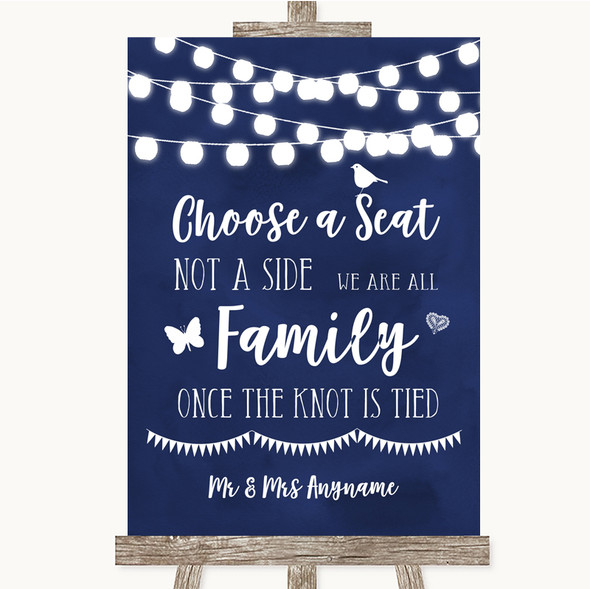 Navy Blue Watercolour Lights Choose A Seat We Are All Family Wedding Sign