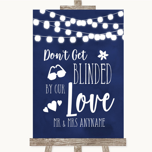 Navy Blue Watercolour Lights Don't Be Blinded Sunglasses Wedding Sign