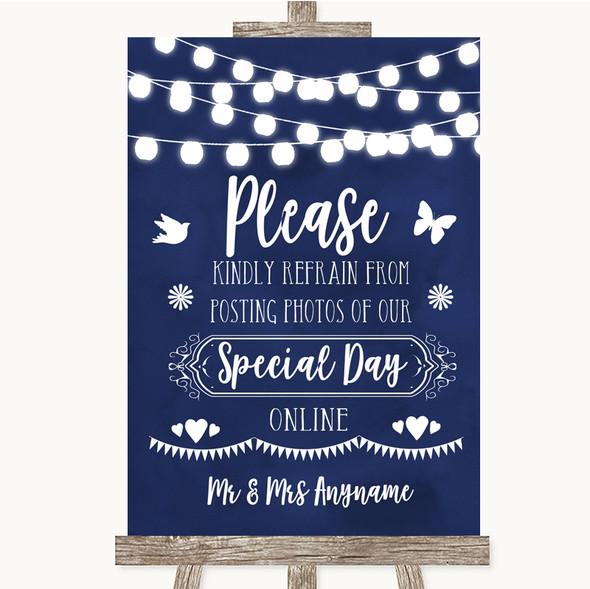 Navy Blue Watercolour Lights Don't Post Photos Online Social Media Wedding Sign