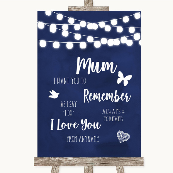 Navy Blue Watercolour Lights I Love You Message For Mum Wedding Sign