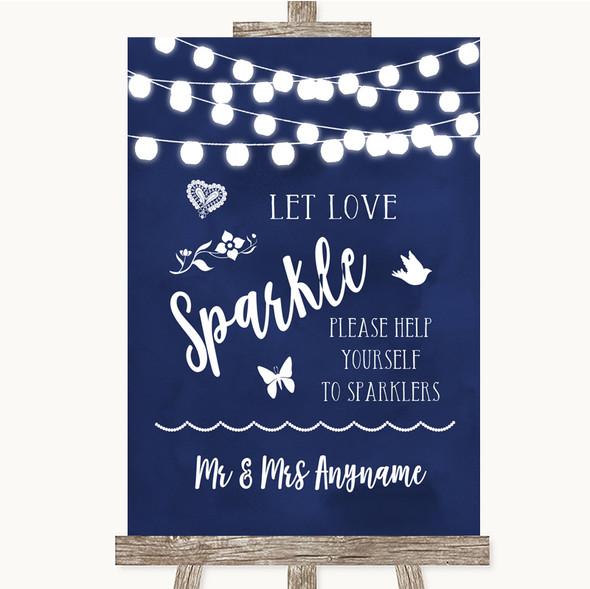 Navy Blue Watercolour Lights Let Love Sparkle Sparkler Send Off Wedding Sign