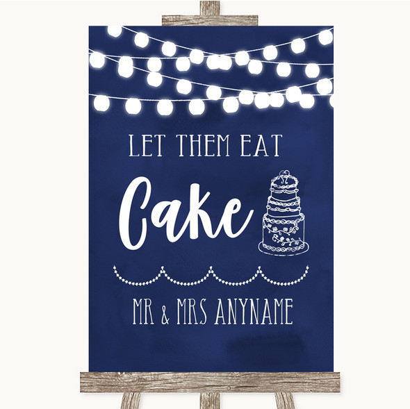 Navy Blue Watercolour Lights Let Them Eat Cake Personalised Wedding Sign