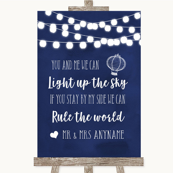 Navy Blue Watercolour Lights Light Up The Sky Rule The World Wedding Sign