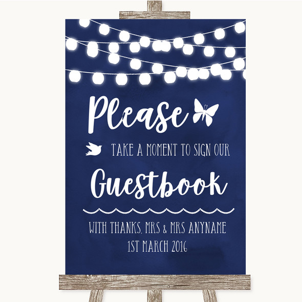 Navy Blue Watercolour Lights Take A Moment To Sign Our Guest Book Wedding Sign