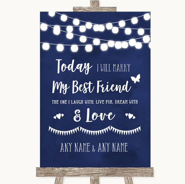 Navy Blue Watercolour Lights Today I Marry My Best Friend Wedding Sign