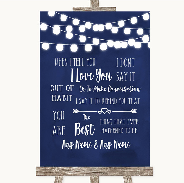 Navy Blue Watercolour Lights When I Tell You I Love You Wedding Sign