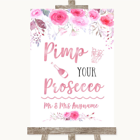 Pink Watercolour Floral Pimp Your Prosecco Personalised Wedding Sign