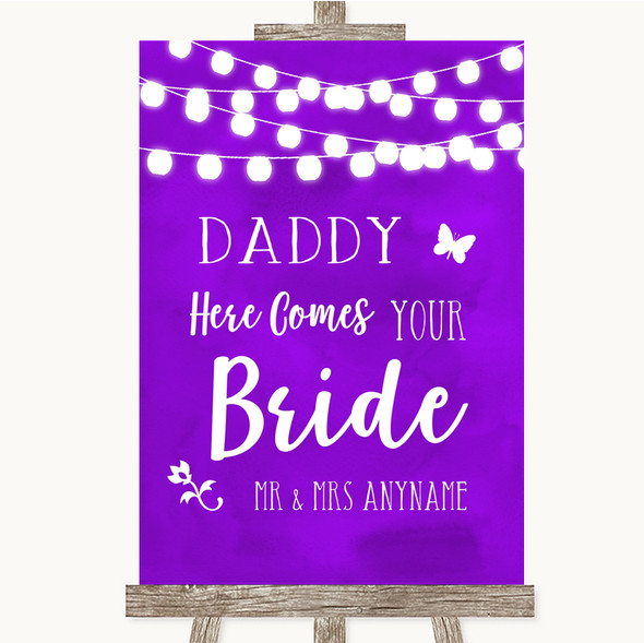 Purple Watercolour Lights Daddy Here Comes Your Bride Personalised Wedding Sign