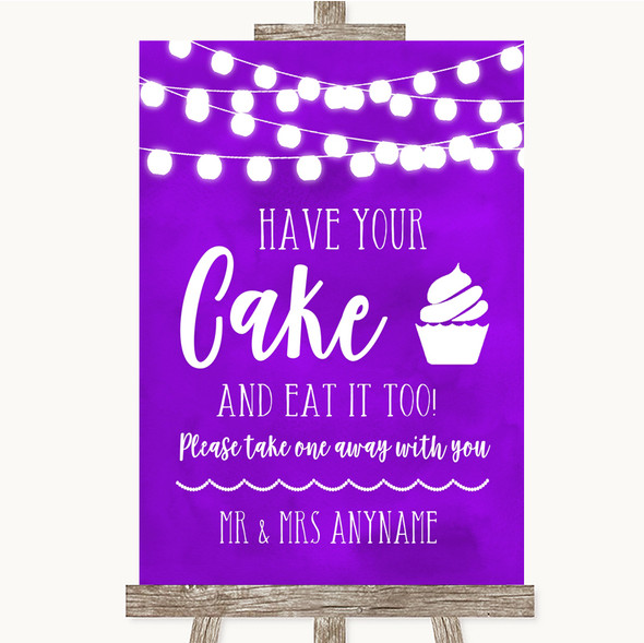 Purple Watercolour Lights Have Your Cake & Eat It Too Personalised Wedding Sign