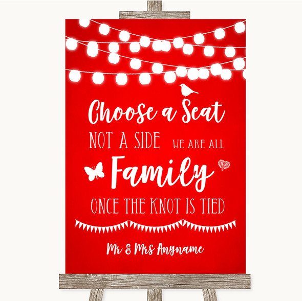 Red Watercolour Lights Choose A Seat We Are All Family Personalised Wedding Sign
