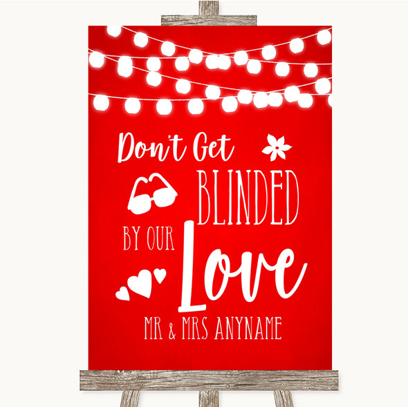 Red Watercolour Lights Don't Be Blinded Sunglasses Personalised Wedding Sign