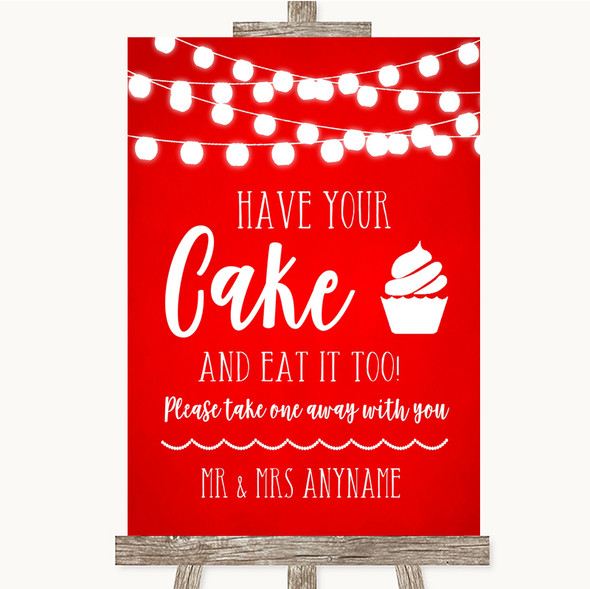 Red Watercolour Lights Have Your Cake & Eat It Too Personalised Wedding Sign